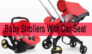 Baby Strollers With Car Seat