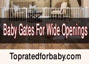 Baby gates wide openings will help you sleep better.